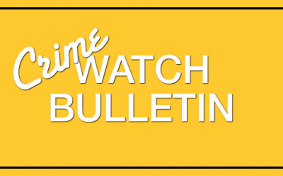 Crime Watch Bulletin – Burglary